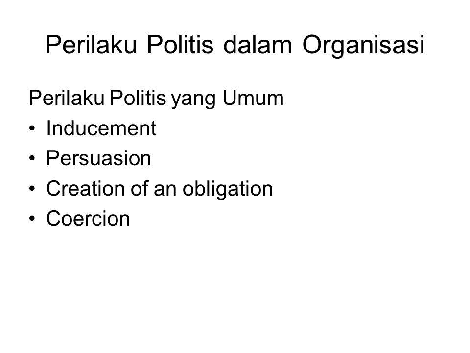 Perilaku Politis dalam Organisasi