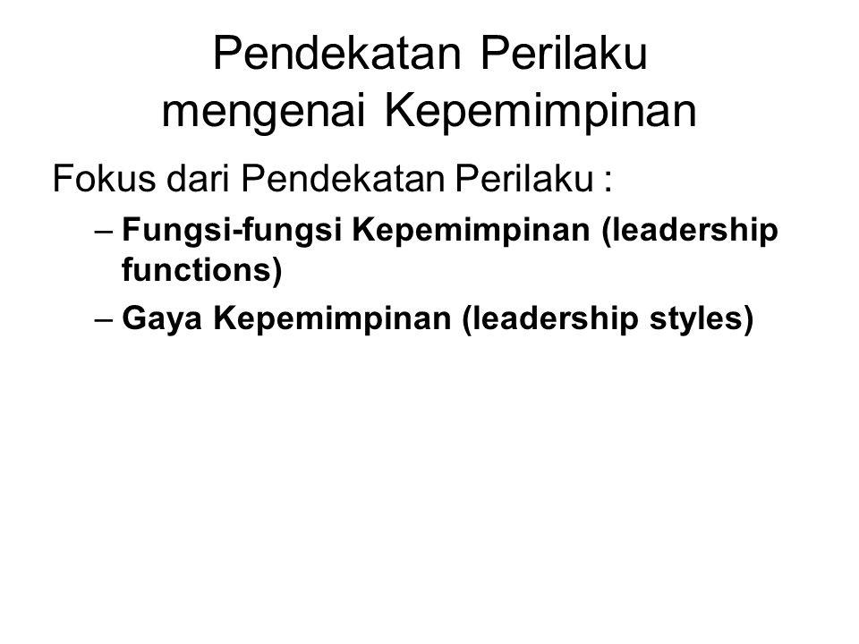 Pendekatan Perilaku mengenai Kepemimpinan