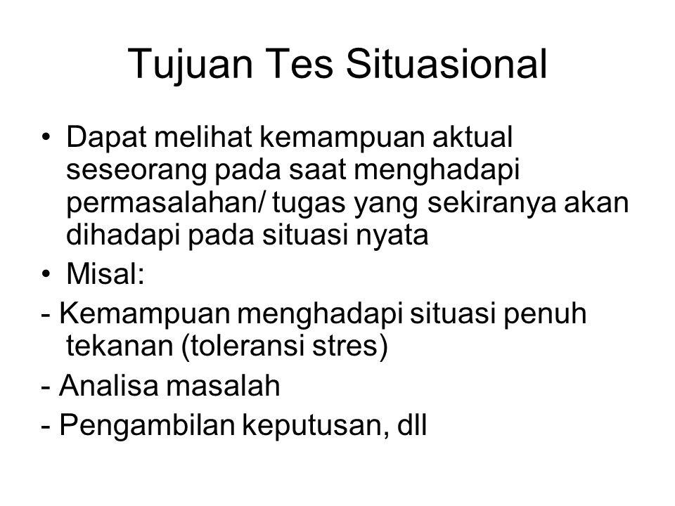 Tujuan Tes Situasional