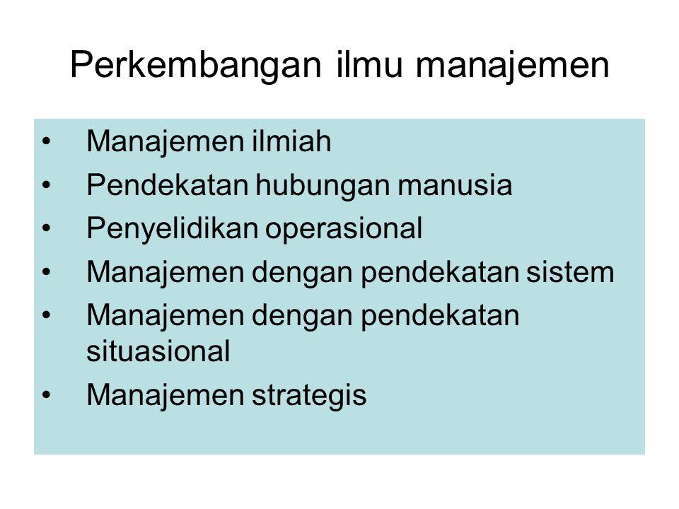 Perkembangan ilmu manajemen