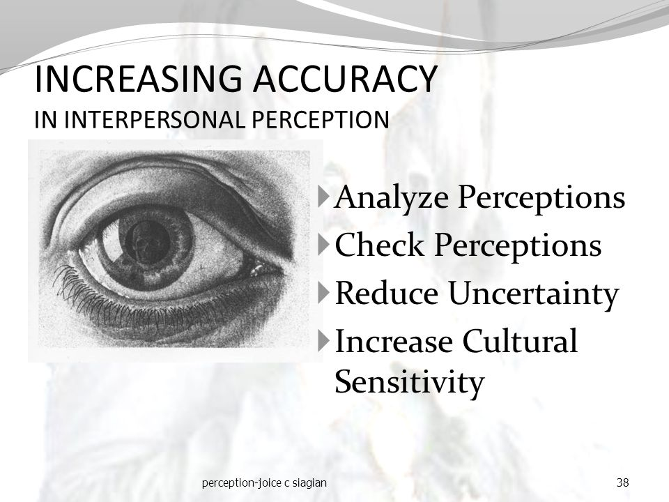 INCREASING ACCURACY IN INTERPERSONAL PERCEPTION