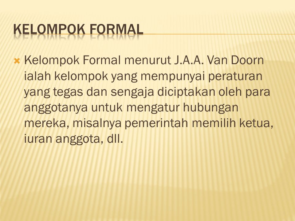 KELOMPOK FORMAL