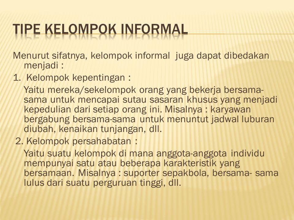 TIPE KELOMPOK INFORMAL
