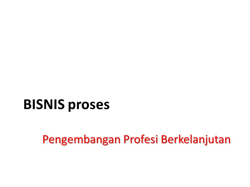 BISNIS proses Pengembangan Profesi Berkelanjutan
