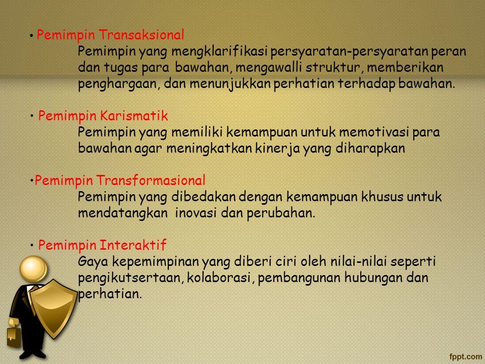 •Pemimpin Transformasional