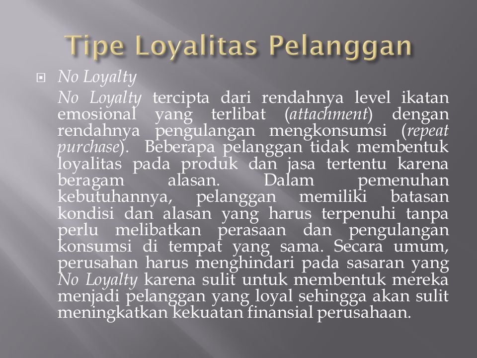 Tipe Loyalitas Pelanggan