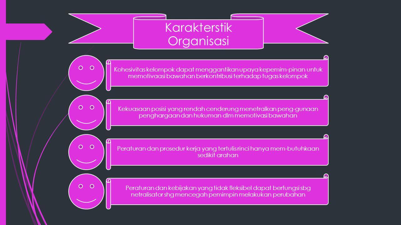 Karakterstik Organisasi