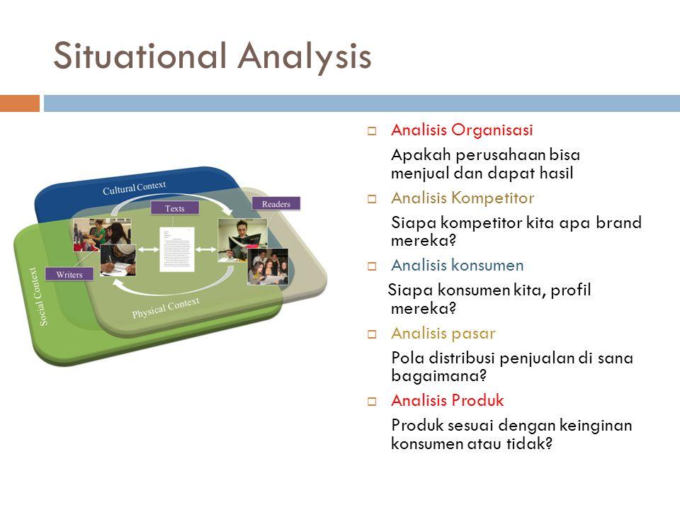 Situational Analysis Analisis Organisasi