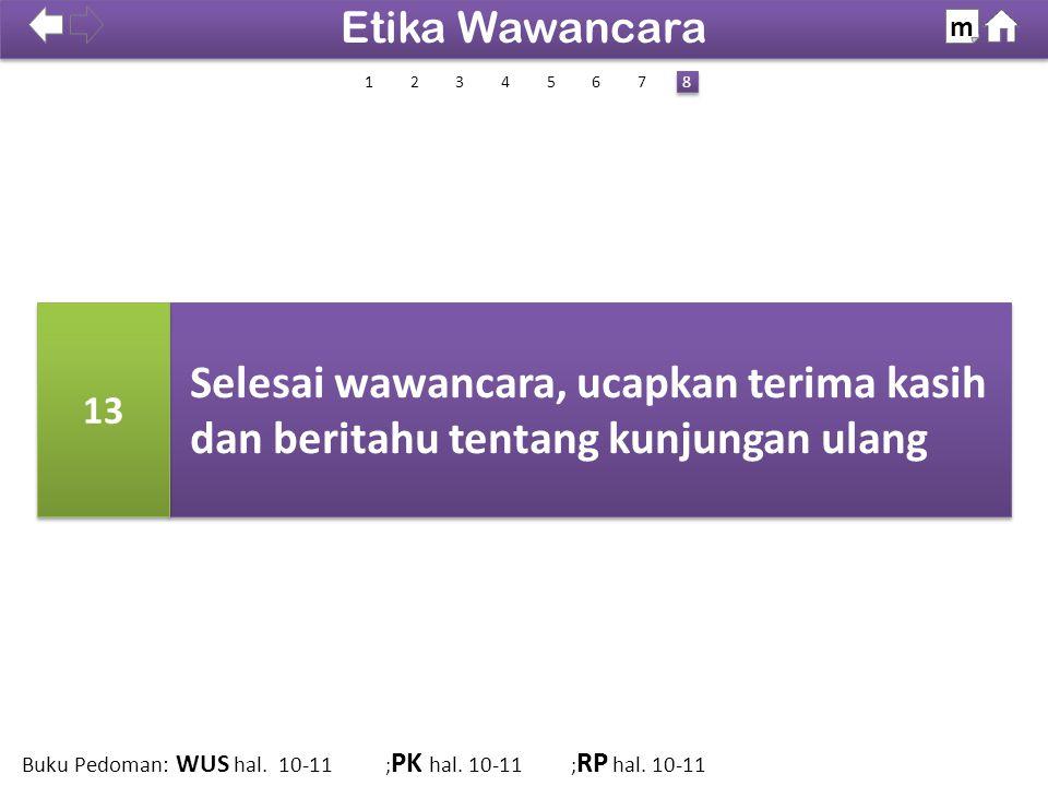 Etika Wawancara m. SDKI 2012. 100% 1. 2. 3. 4. 5. 6. 7. 8. 13.