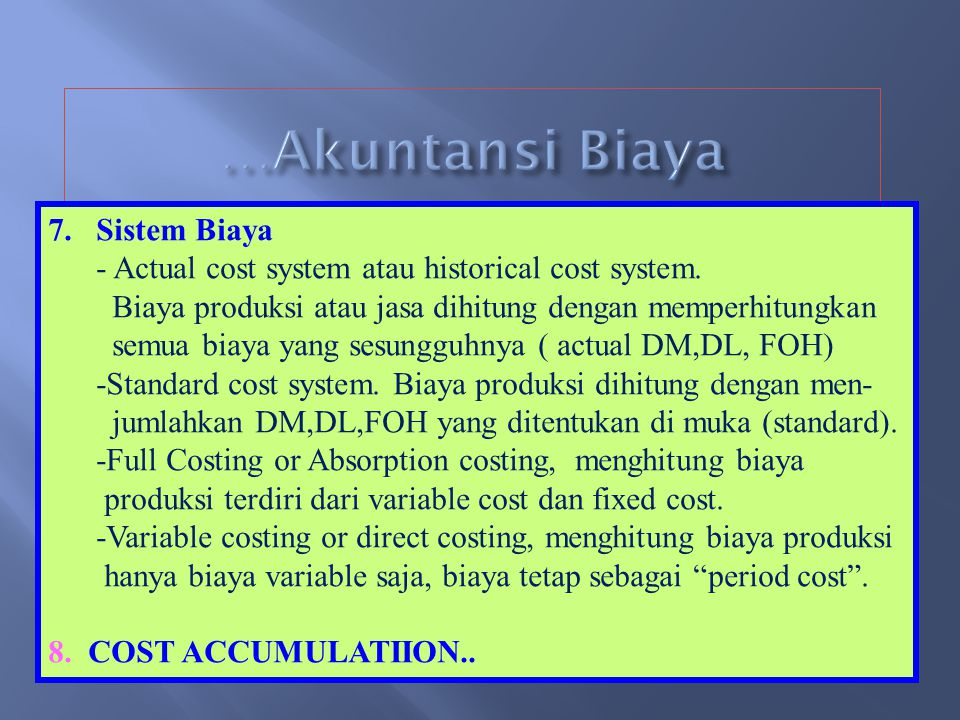 …Akuntansi Biaya Sistem Biaya
