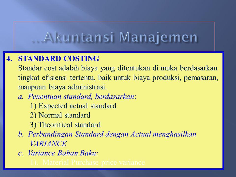 …Akuntansi Manajemen STANDARD COSTING