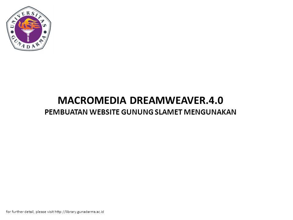 MACROMEDIA DREAMWEAVER.4.0 PEMBUATAN WEBSITE GUNUNG SLAMET MENGUNAKAN