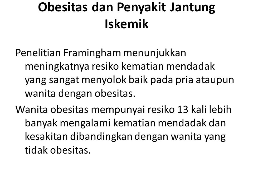 Obesitas dan Penyakit Jantung Iskemik