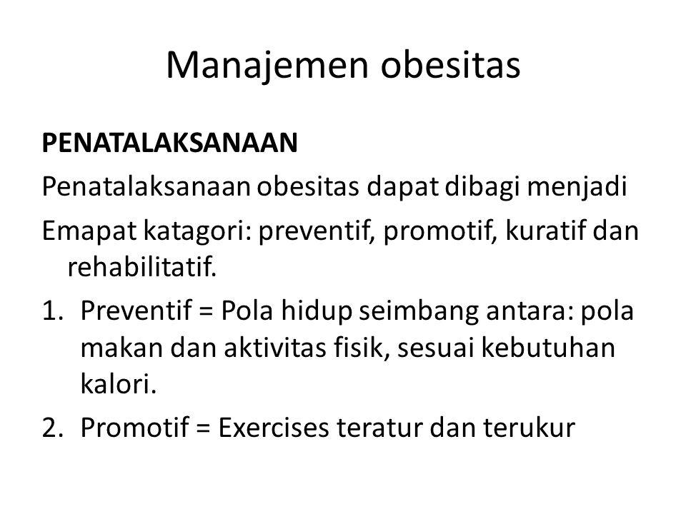 Manajemen obesitas PENATALAKSANAAN