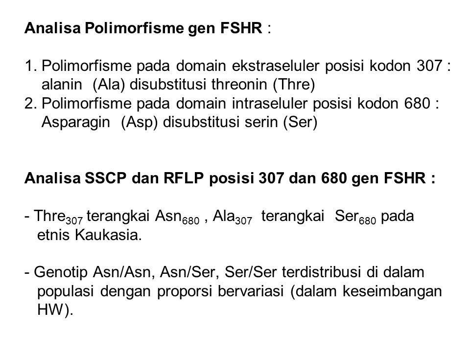 Analisa Polimorfisme gen FSHR : 1