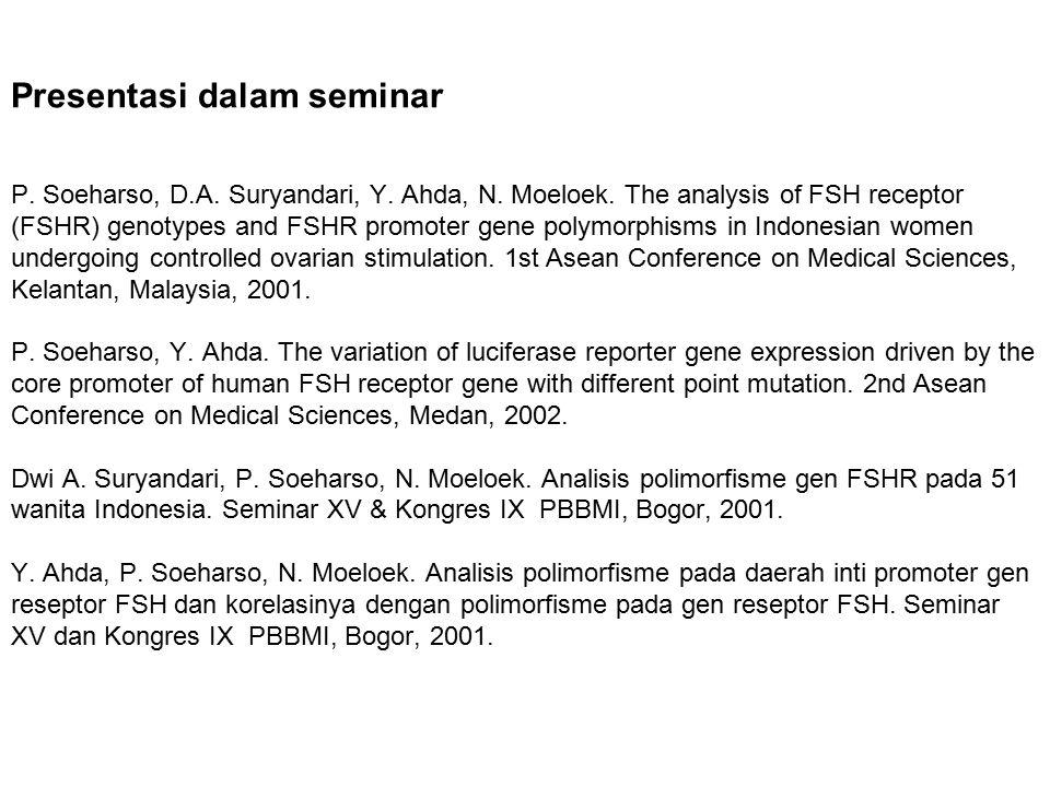 Presentasi dalam seminar P. Soeharso, D. A. Suryandari, Y. Ahda, N