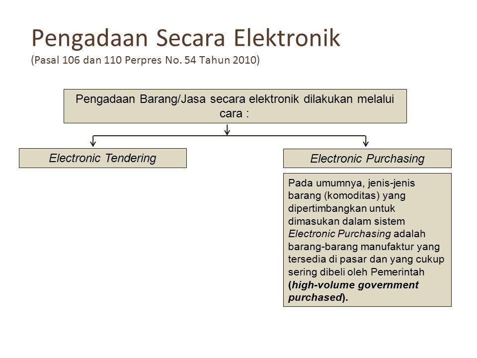 Pengadaan Secara Elektronik (Pasal 106 dan 110 Perpres No