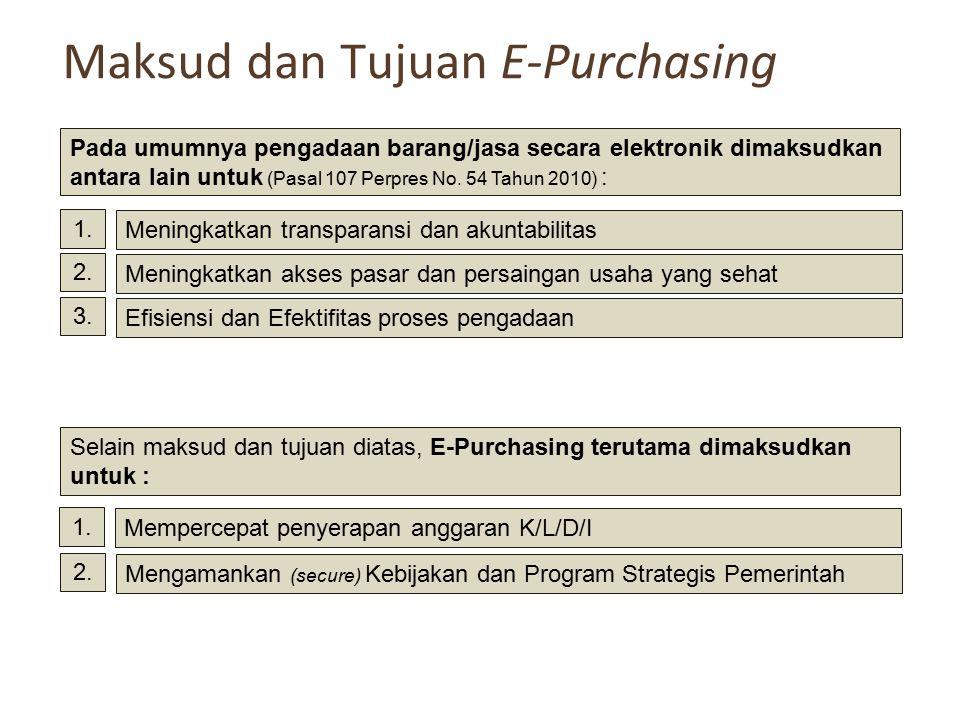Maksud dan Tujuan E-Purchasing
