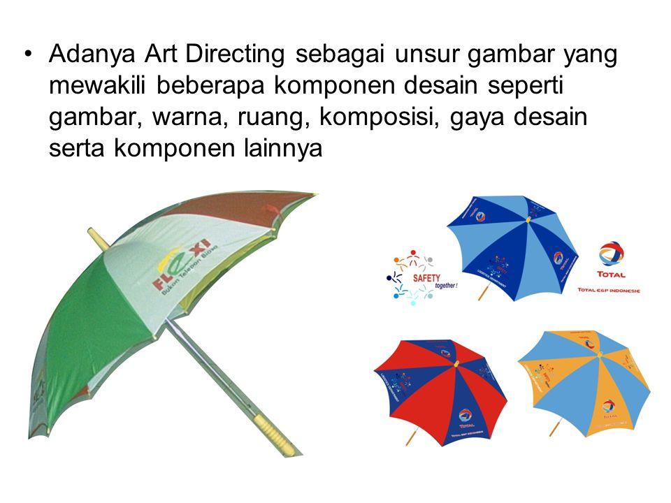 Adanya Art Directing sebagai unsur gambar yang mewakili beberapa komponen desain seperti gambar, warna, ruang, komposisi, gaya desain serta komponen lainnya