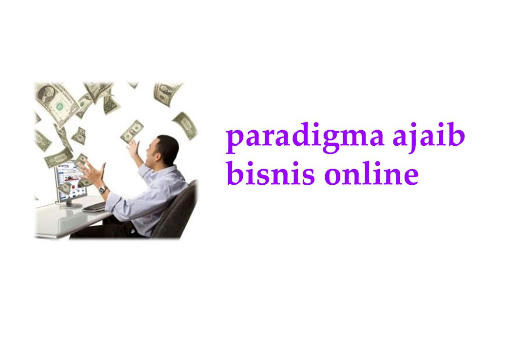 paradigma ajaib bisnis online