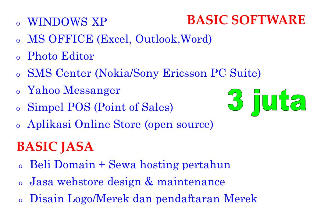 3 juta BASIC SOFTWARE BASIC JASA WINDOWS XP