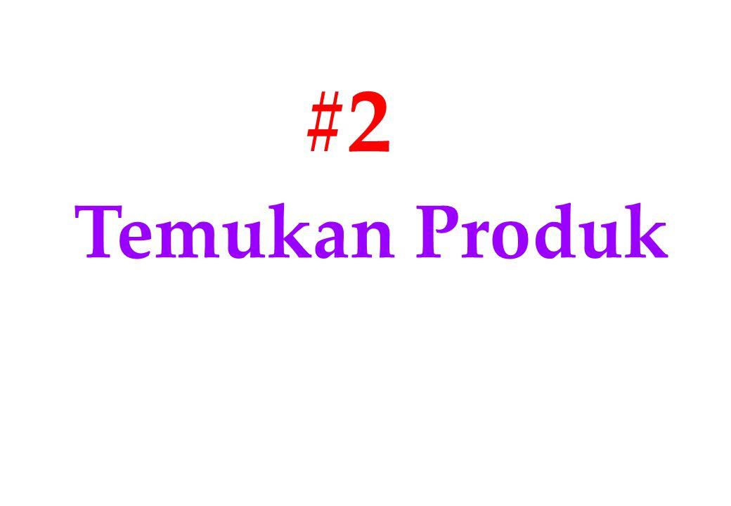 #2 Temukan Produk