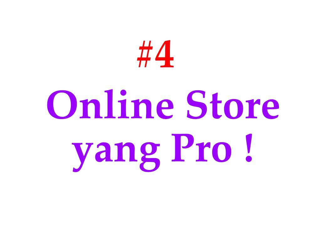 #4 Online Store yang Pro !
