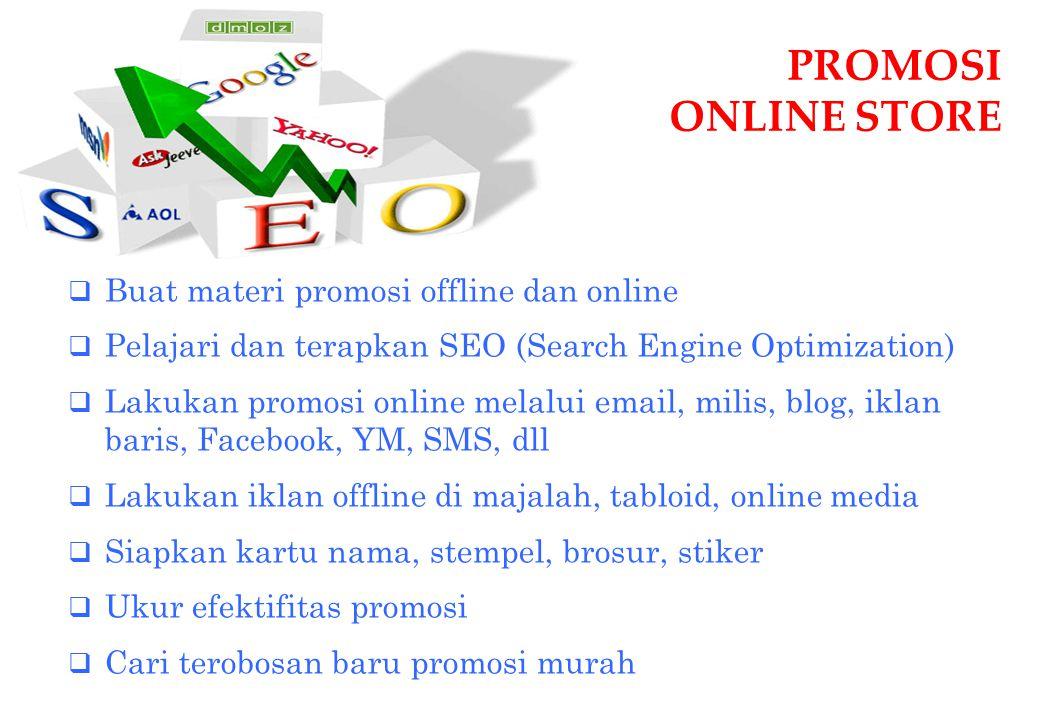 PROMOSI ONLINE STORE Buat materi promosi offline dan online