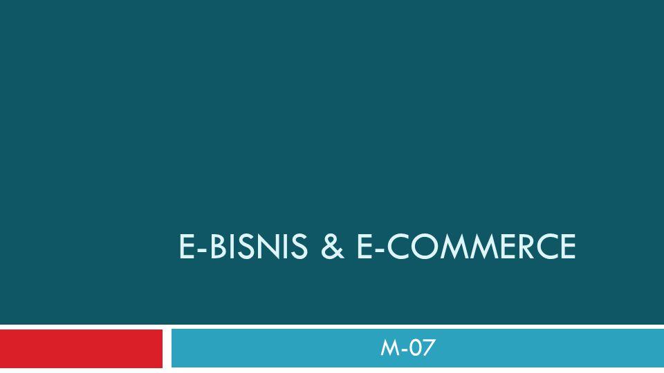 E-bisnis & e-commerce M-07