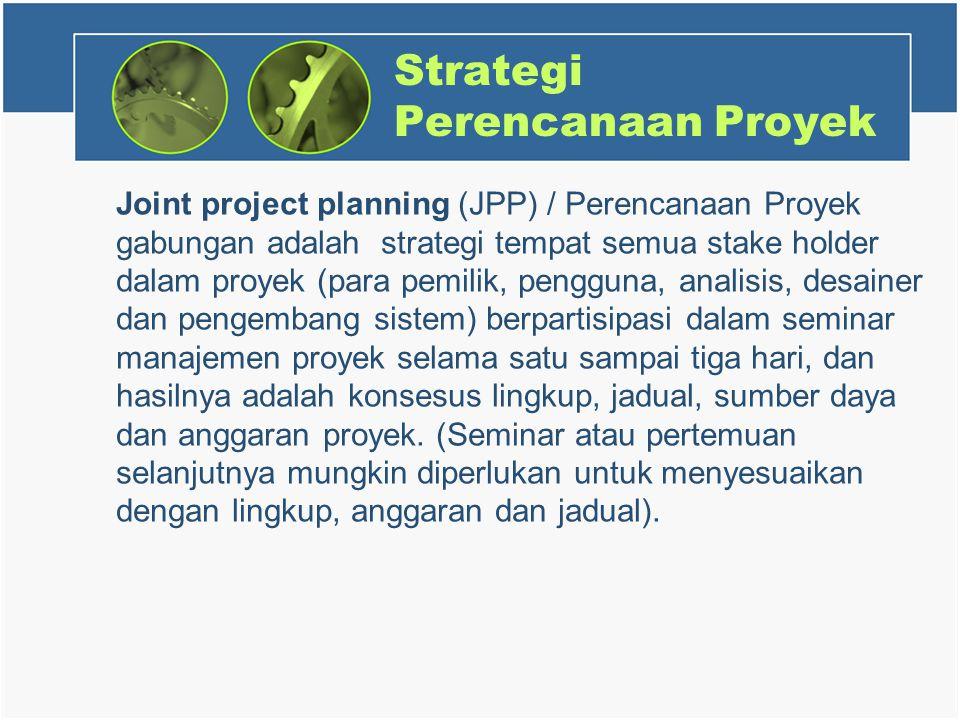 Strategi Perencanaan Proyek
