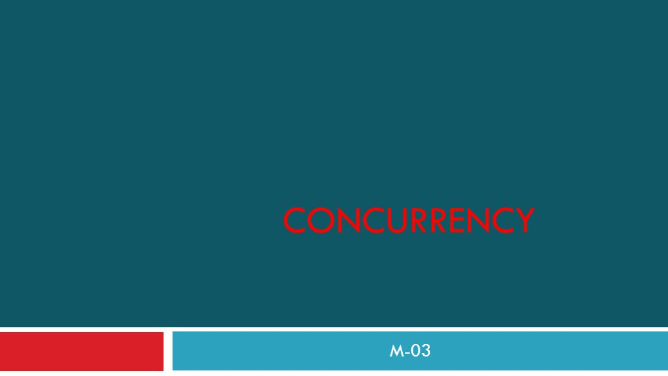 Concurrency M-03