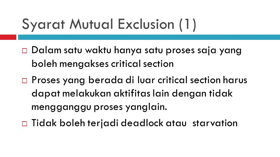 Syarat Mutual Exclusion (1)
