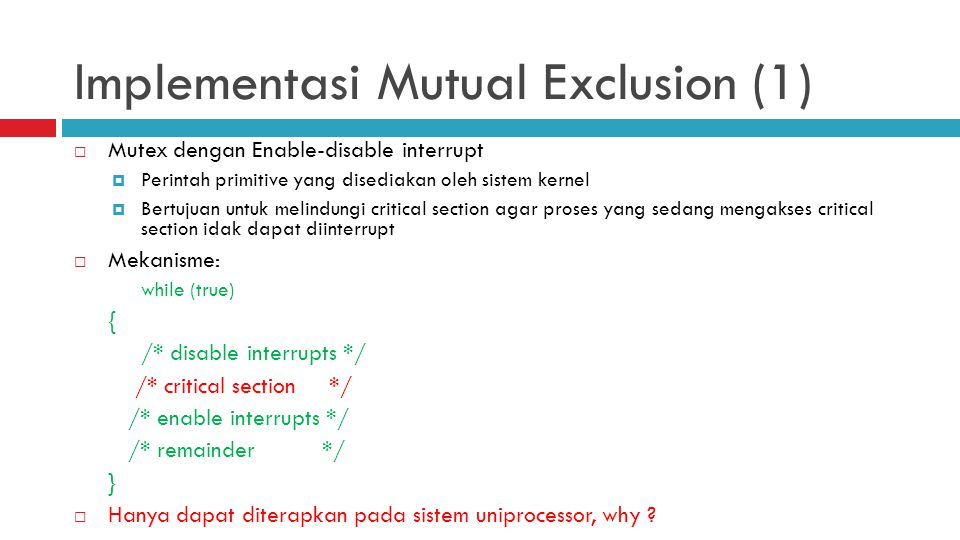 Implementasi Mutual Exclusion (1)