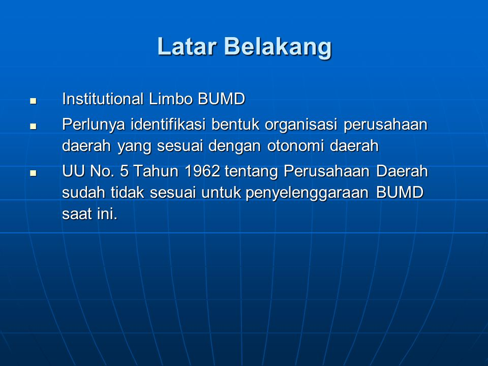 Latar Belakang Institutional Limbo BUMD