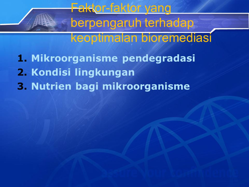 Faktor-faktor yang berpengaruh terhadap keoptimalan bioremediasi