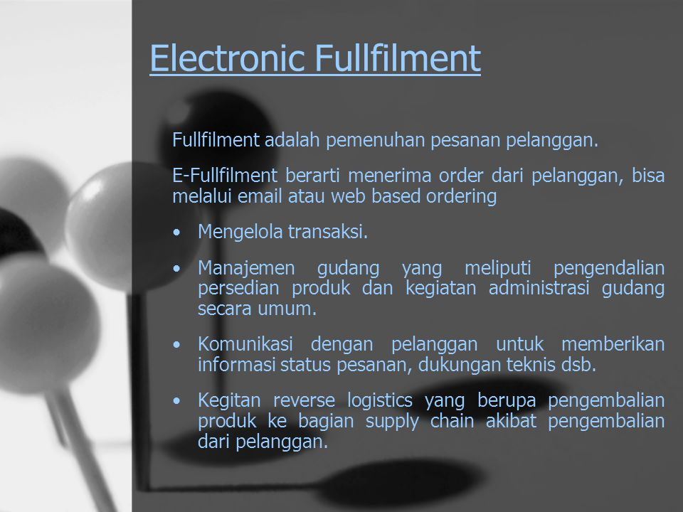 Electronic Fullfilment