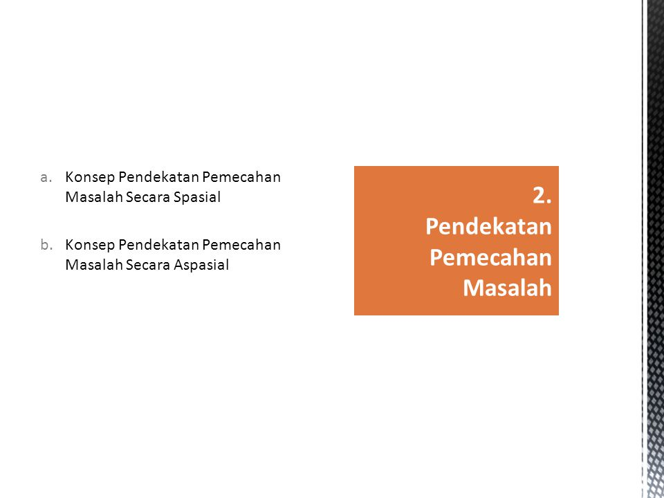 2. Pendekatan Pemecahan Masalah