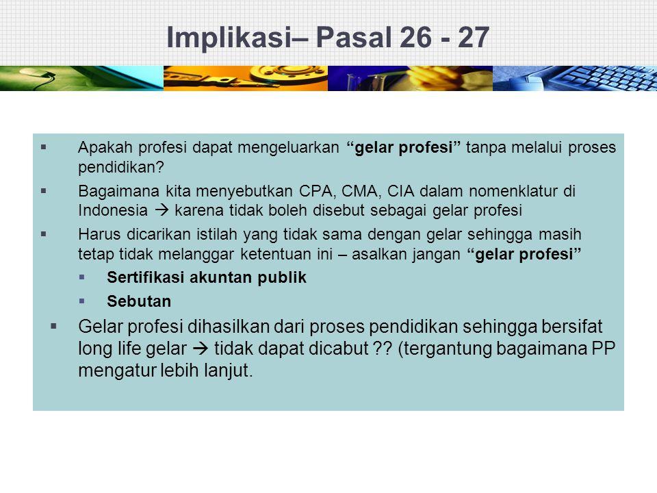 Implikasi– Pasal 26 - 27 Apakah profesi dapat mengeluarkan gelar profesi tanpa melalui proses pendidikan