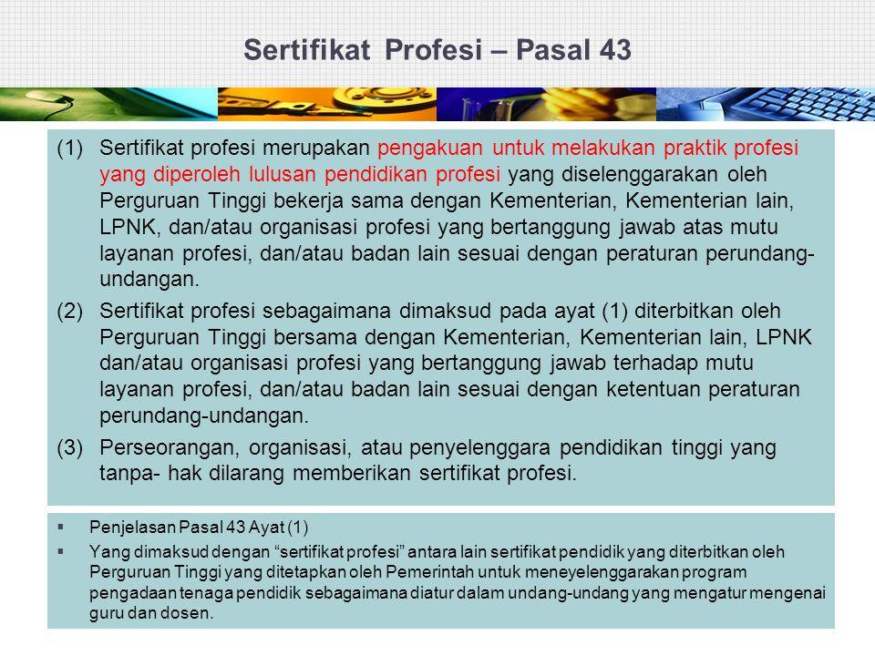 Sertifikat Profesi – Pasal 43