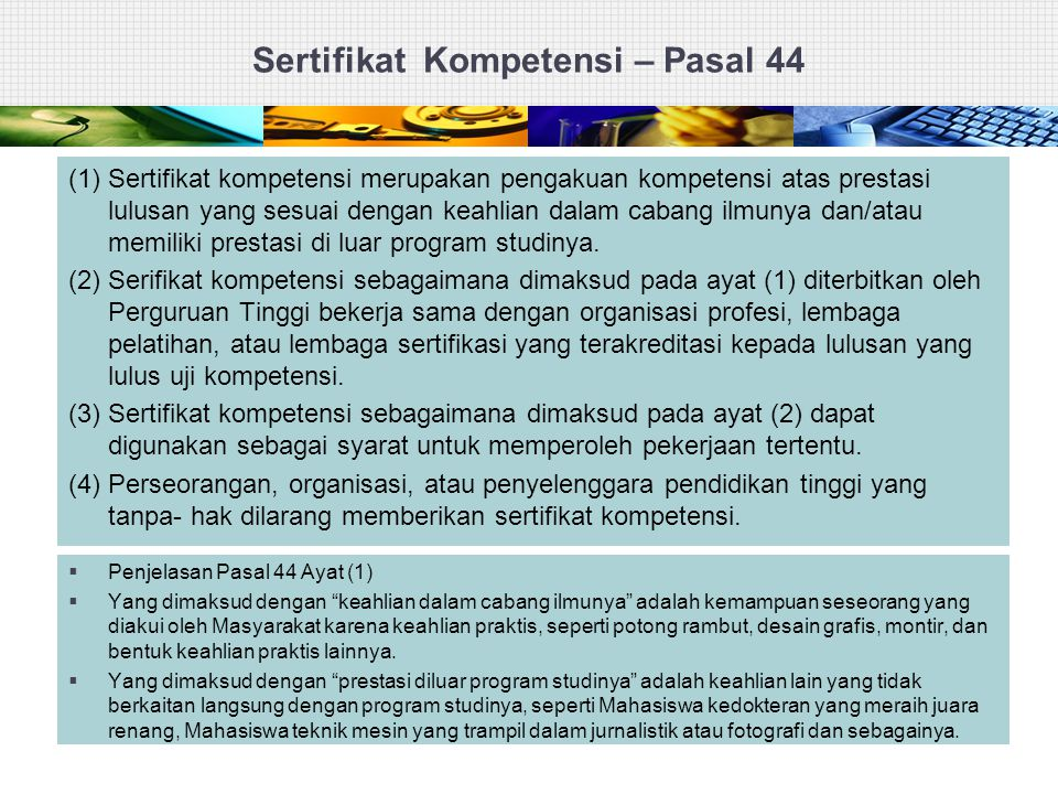 Sertifikat Kompetensi – Pasal 44