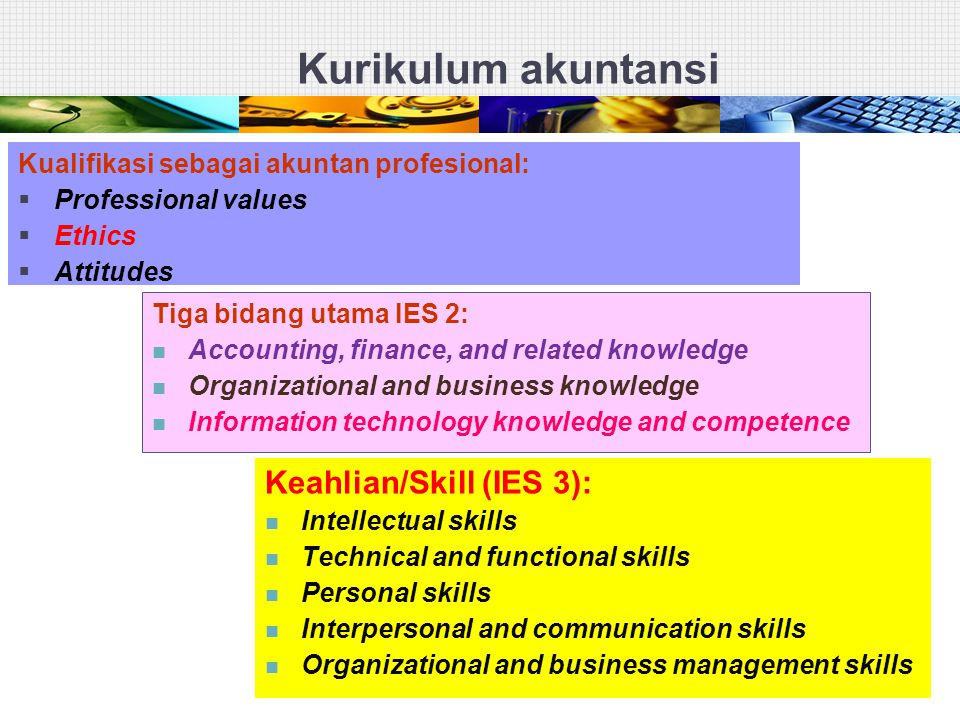 Kurikulum akuntansi Keahlian/Skill (IES 3):