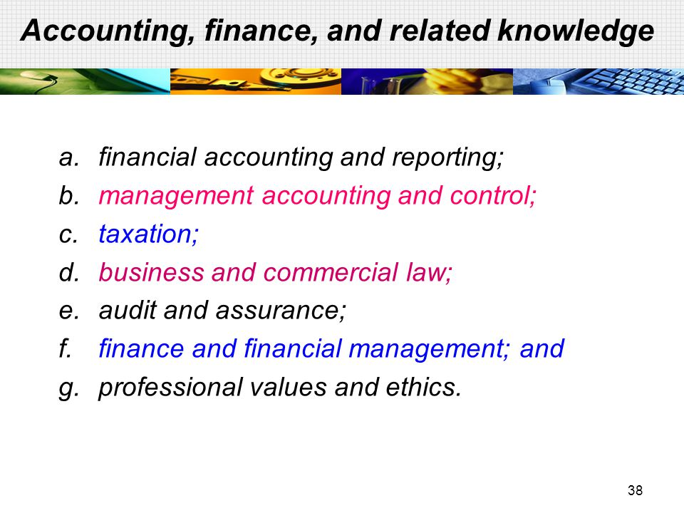 Accounting, finance, and related knowledge
