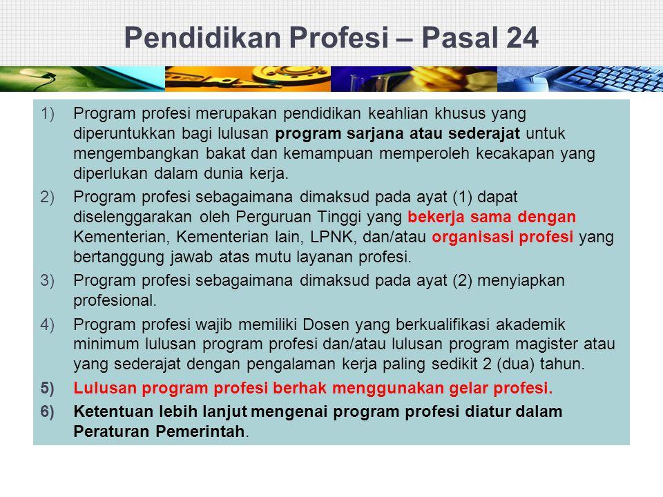 Pendidikan Profesi – Pasal 24