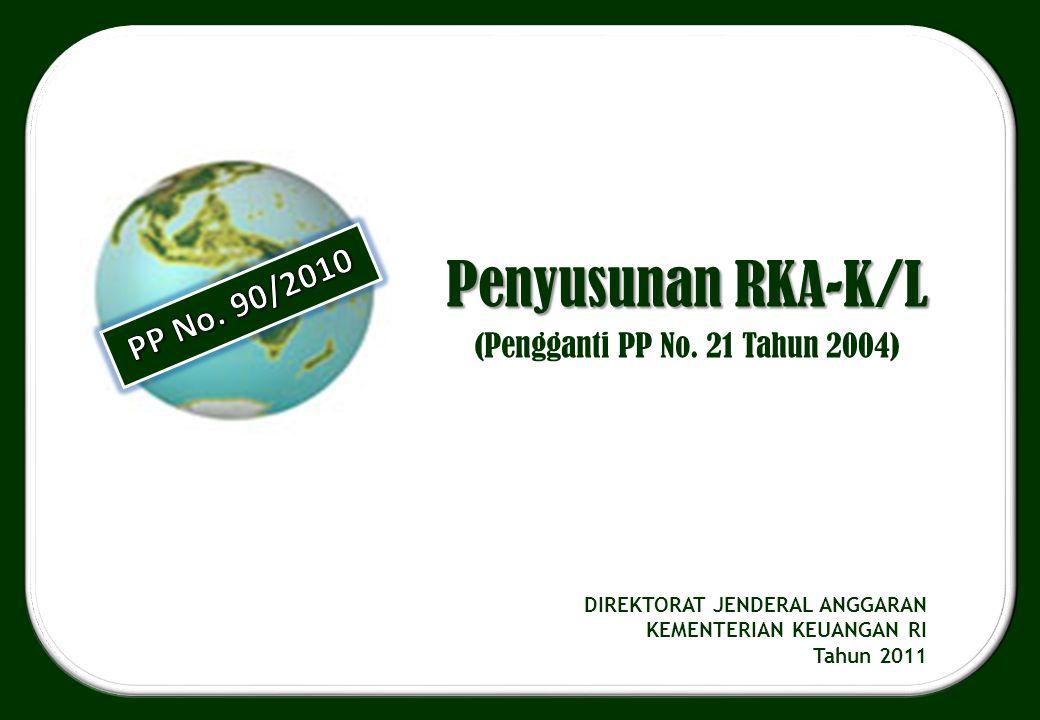 (Pengganti PP No. 21 Tahun 2004)