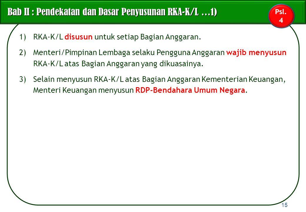 Bab II : Pendekatan dan Dasar Penyusunan RKA-K/L …1)