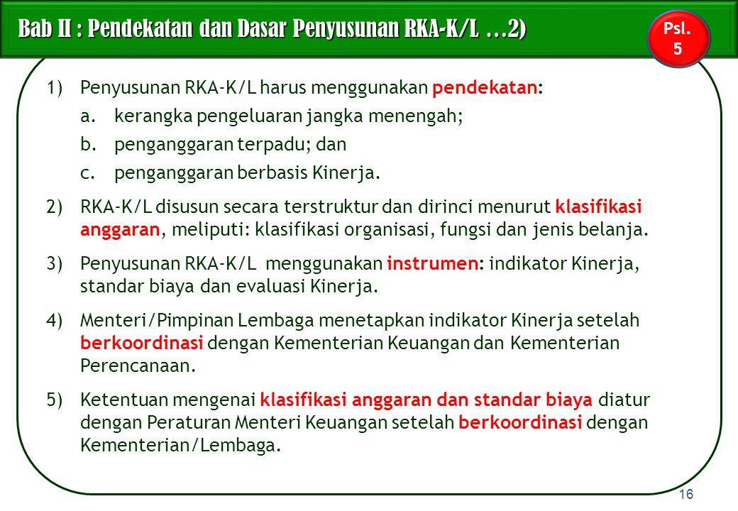 Bab II : Pendekatan dan Dasar Penyusunan RKA-K/L …2)