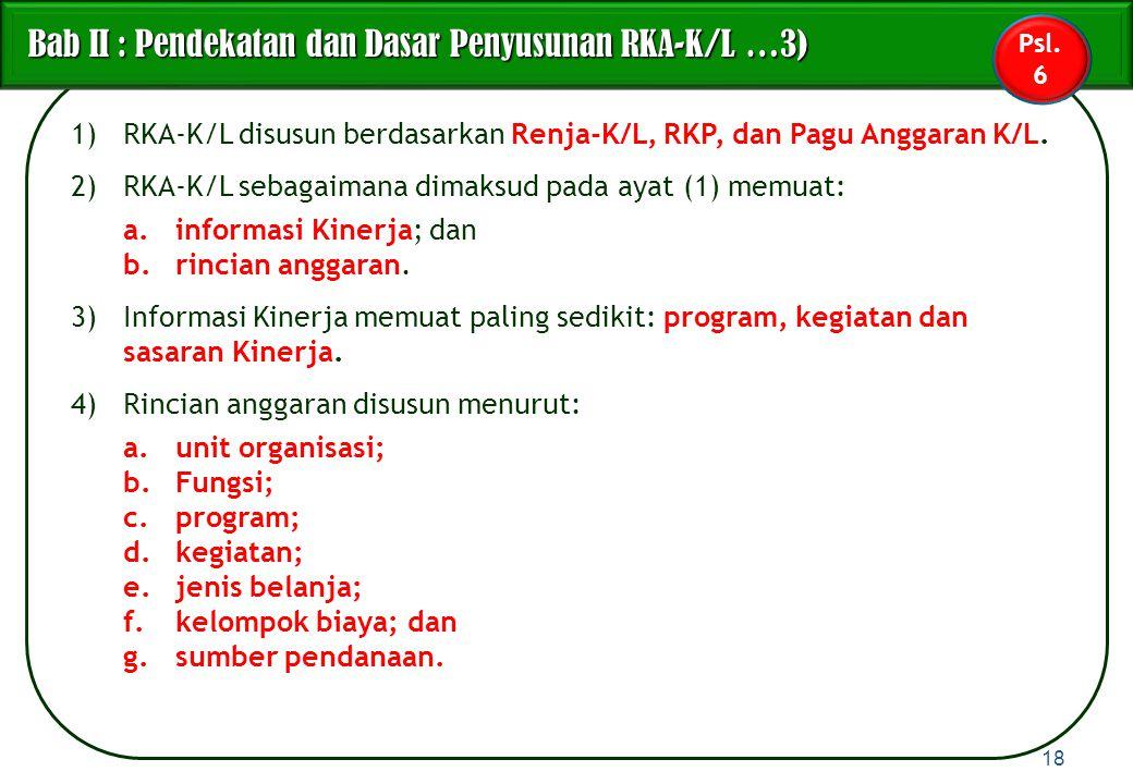 Bab II : Pendekatan dan Dasar Penyusunan RKA-K/L …3)