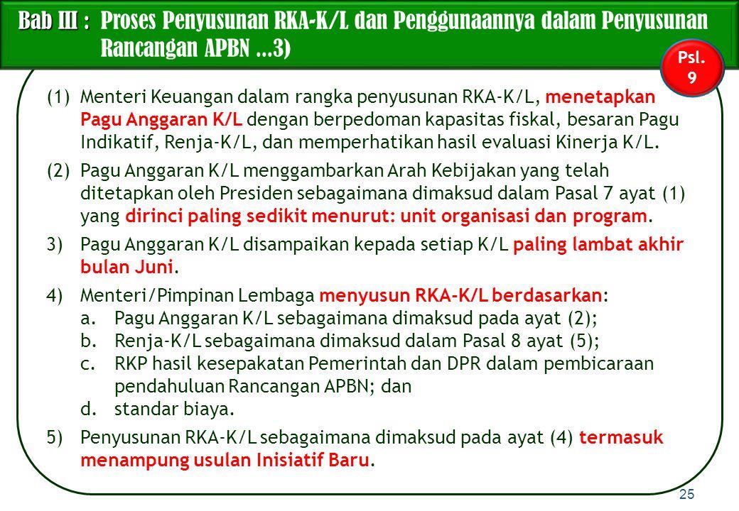 Bab III : Proses Penyusunan RKA-K/L dan Penggunaannya dalam Penyusunan Rancangan APBN ...3)