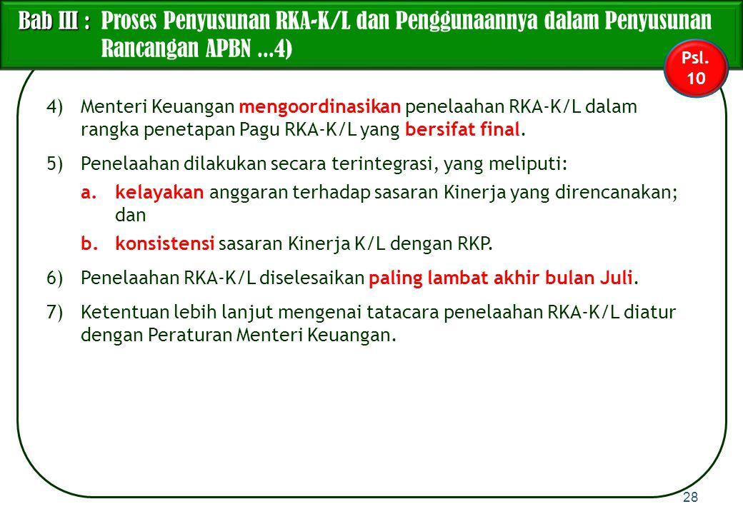Bab III : Proses Penyusunan RKA-K/L dan Penggunaannya dalam Penyusunan Rancangan APBN ...4)