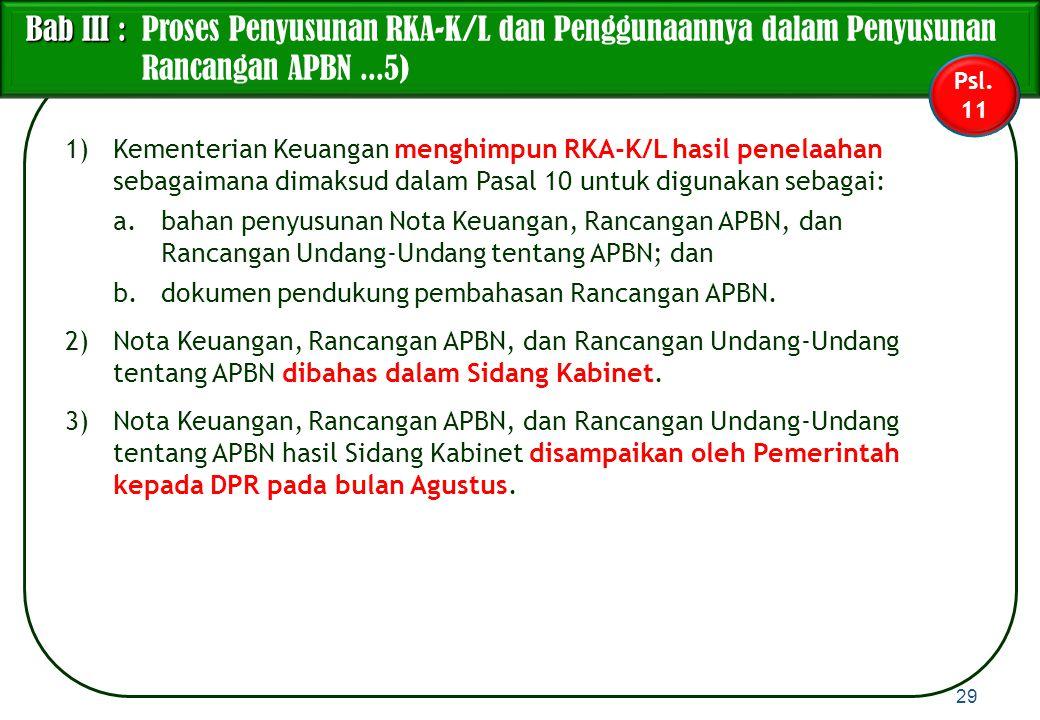 Bab III : Proses Penyusunan RKA-K/L dan Penggunaannya dalam Penyusunan Rancangan APBN ...5)